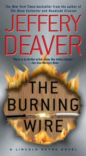 The Burning Wire - A Lincoln Rhyme Novel ebook by Jeffery Deaver