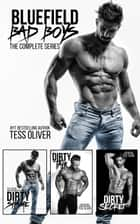 Bluefield Bad Boys - The Complete Series ebook by Tess Oliver