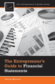 The Entrepreneur's Guide to Financial Statements ebook by David Worrell