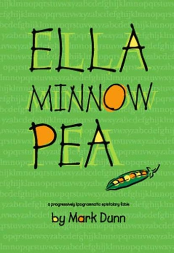 Ella Minnow Pea ebook by Mark Dunn
