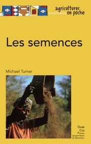 Les semences eBook by Turner Michael