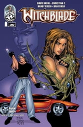 Witchblade #30 ebook by Christina Z, David Wohl, Marc Silvestr, Brian Haberlin, Ron Marz