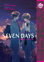 Seven Days: Friday-Sunday ebook by Rihito Takarai, Venio Tachibana