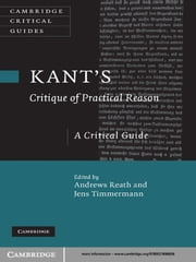 Kant's 'Critique of Practical Reason' - A Critical Guide ebook by Andrews Reath,Jens Timmermann
