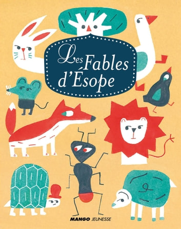 Les fables d'Ésope ebook by Ésope