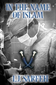 In the Name of Islam ebook by I. J. Sarfeh