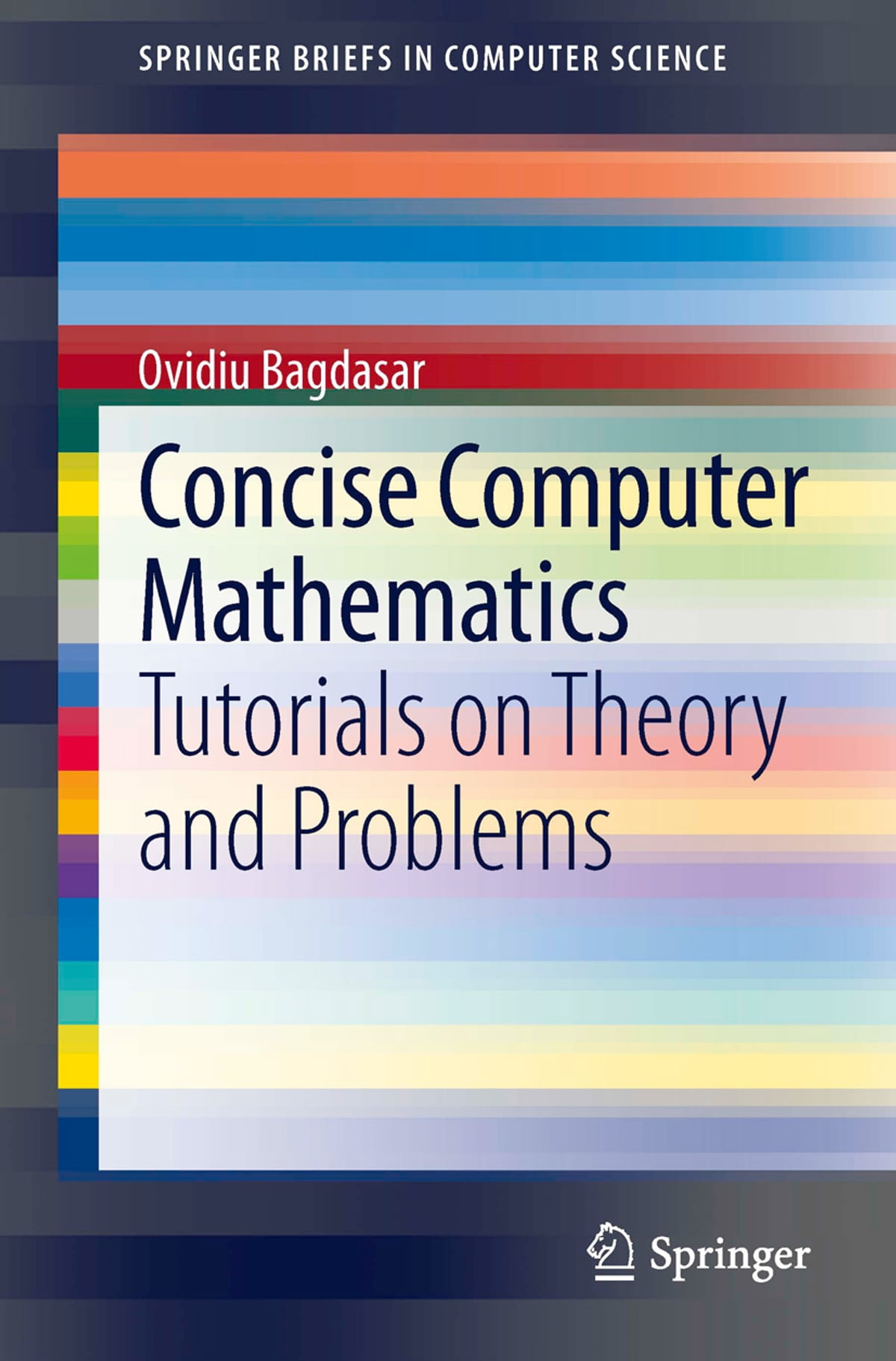 Concise Computer Mathematics eBook by Ovidiu Bagdasar ...