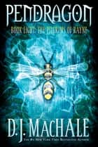 The Pilgrims of Rayne ebook by D.J. MacHale