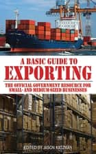 A Basic Guide to Exporting ebook by Jason Katzman