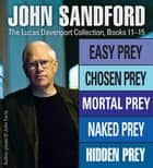 John Sandford: Lucas Davenport 11-15 ebook by John Sandford