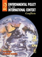 Environmental Policy in an International Context: Conflicts of Interest ebook by Sloep, Peter
