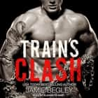 Train's Clash audiobook by Jamie Begley