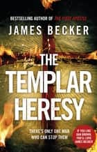 The Templar Heresy ekitaplar by James Becker