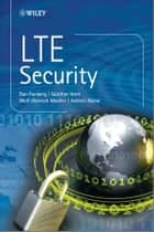 LTE Security ebook by Dan Forsberg, Wolf-Dietrich Moeller, Valtteri Niemi,...