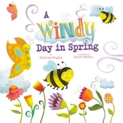 A Windy Day in Spring ebook by Charles Vincent Ghigna,Laura Watson