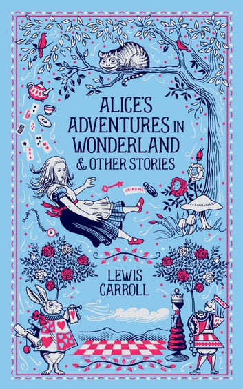 Alice's Adventures in Wonderland & Other Stories (Barnes & Noble Collectible Editions) ekitaplar by Lewis Carroll