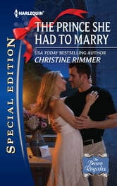 The Prince She Had to Marry ebook by Christine Rimmer