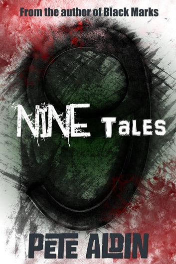 Nine Tales ebook by Pete Aldin