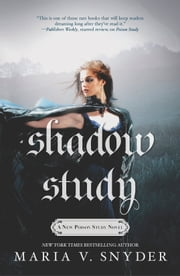Shadow Study ebook by Maria V. Snyder