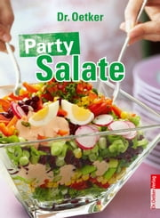 Party Salate ebook by Dr. Oetker