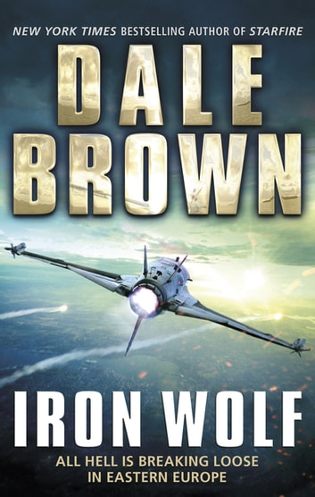 Iron Wolf ebook by Dale Brown