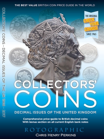 Collectors' Coins: Decimal Issues of the United Kingdom ebook by Chris Henry Perkins