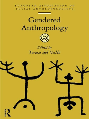 Gendered Anthropology ebook by