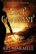 Lost Covenant ebook by