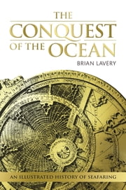 The Conquest of the Ocean ebook by Brian Lavery