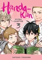 Handa-kun, Extra Chapter 3 ebook by Satsuki Yoshino