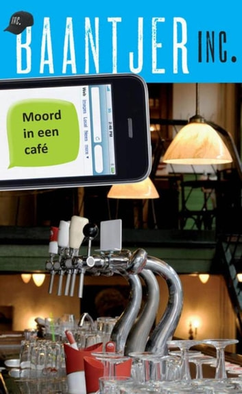 Moord in een café ebook by Baantjer Inc.