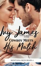 Cowboy Meets His Match 電子書 by Ivy James