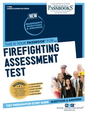 Firefighting Assessment Test - Passbooks Study Guide ebook by National Learning Corporation