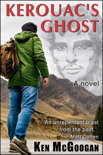 Kerouac's Ghost ebook by Ken McGoogan