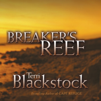 Breaker's Reef audiobook by Terri Blackstock