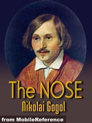 The Nose (Mobi Classics) ebook by Nikolay Gogol,Claud Field (Translator)