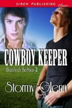 Cowboy Keeper ebook by Stormy Glenn