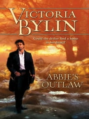 Abbie's Outlaw ebook by Victoria Bylin