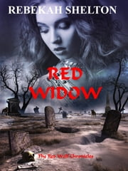 Red Widow ebook by Rebekah Shelton