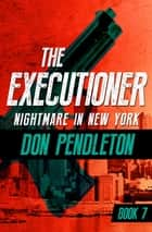 Nightmare in New York ebook by Don Pendleton