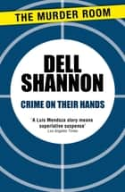 Crime On Their Hands ebook by Dell Shannon