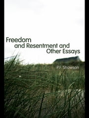 Freedom and Resentment and Other Essays ebook by P. F. Strawson