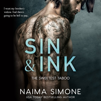 Sin and Ink - The Sweetest Taboo audiobook by Naima Simone