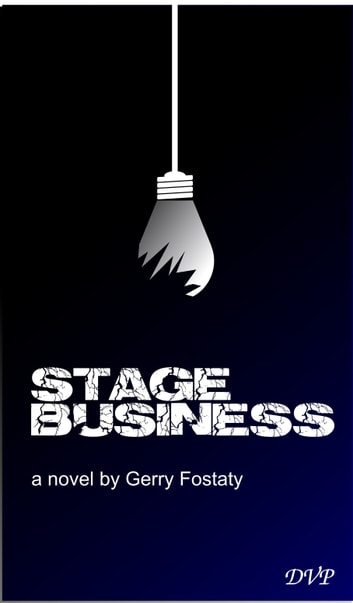 Stage Business ebook by Gerry Fostaty