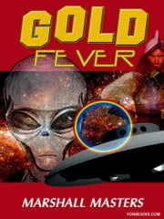 Gold Fever ebook by Marshall Masters
