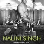 Cherish Hard audiobook by Nalini Singh
