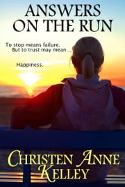 Answers on the Run ebook by Christen Anne Kelley