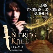 The Sharing Knife, Vol. 2: Legacy audiobook by Lois McMaster Bujold