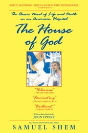 The House of God ebook by Samuel Shem