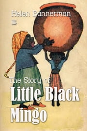 The Story of Little Black Mingo ebook by Helen Bannerman